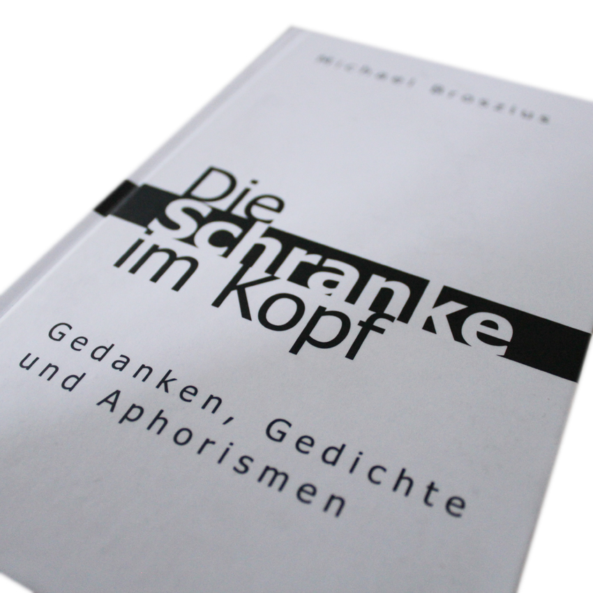 """Erscheinung meines Buches """"Die Schranke im Kopf""""."""